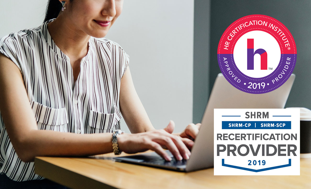 Woman smiling, looking at laptop. HRCI 2019 Approved Provider logo. SHRM Recertification Provider 2019 logo.